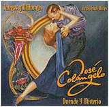 CD José Colangelo Duende y mysterio