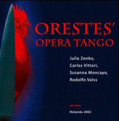 CD Tango Opera Orestes last tango